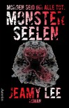 Monsterseelen: Morgen seid ihr alle tot. - Jeamy Lee