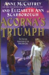 Acorna's Triumph: The Further Adventures of the Unicorn Girl - Anne McCaffrey;Elizabeth A. Scarborough