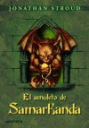 El amuleto de Samarkanda (Bartimaeus Trilogy, #1) - Jonathan Stroud