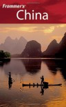 Frommer's China - Jen Lin-Liu, Sharon Owyang, Dinny McMahon