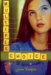 Multiple Choice - Janet Tashjian