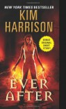 Ever After - Kim Harrison