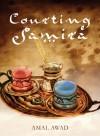 Courting Samira - Amal Awad