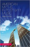 American Myths in Post-9/11 Music - Daniele Cuffaro