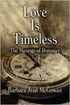 Love Is Timeless - Barbara Jean Mcgowan