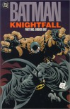 Batman: Knightfall, Vol. 1: Broken Bat - Doug Moench, Chuck Dixon, Jim Aparo, Norm Breyfogle, Graham Nolan, Jim Balent, DC Comics