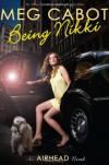 Being Nikki  - Meg Cabot