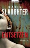 Entsetzen  - Klaus Berr, Karin Slaughter