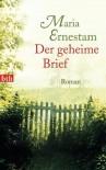 Der geheime Brief: Roman - Maria Ernestam