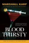 Bloodthirsty: A Lomax & Biggs Mystery - Marshall Karp