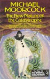 The New Nature of the Catastrophe (The Tale of the Eternal Champion Vol 9) - Michael Moorcock et al.