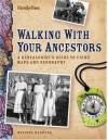 Walking with Your Ancestors - Melinda Kashuba