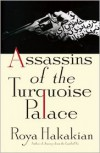 Assassins of the Turquoise Palace - Roya Hakakian