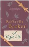 A Perfect Life - Raffaella Barker