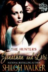 The Hunters: Jonathan and Lori - Shiloh Walker