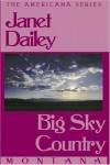 Big Sky Country - Janet Dailey