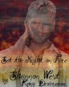 Set the Night on Fire - Shannon West, Remy Deveraux