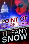 Point of No Return (The Kathleen Turner Series, #5) - Tiffany Snow