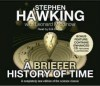 A Briefer History of Time - Stephen Hawking, Leonard Mlodinow, Erik Davies