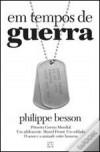 Em tempos de guerra - Philippe Besson