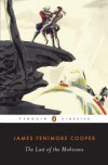 The Last of the Mohicans - Richard Slotkin, James Fenimore Cooper