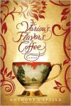 Various Flavors of Coffee - Anthony Capella