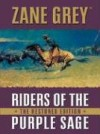 Riders Of The Purple Sage (Five Star First Edition Westerns) - Zane Grey