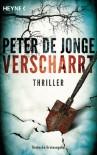 Verscharrt: Thriller - Peter de Jonge