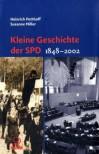 Kleine Geschichte der SPD. Darstellung und Dokumentation 1848 - 1983. - Heinrich Potthoff, Susanne Müller