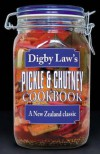 Digby Law's Pickle and Chutney Cookbook - Digby Law