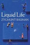 Liquid Life - Zygmunt Bauman