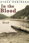 In the Blood - Steve  Robinson