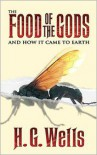 The Food Of The Gods - H.G. Wells