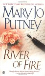 River Of Fire - Mary Jo Putney