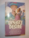 Dynasty of Desire - Elizabeth Zachary