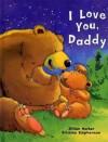 I Love You Daddy - Jillian Harker