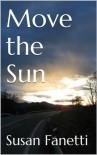 Move the Sun (Signal Bend Series) - Susan Fanetti