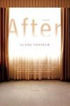 After: A Novel - Claire Tristram