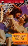 Falling Hard and Fast - Kylie Brant