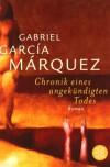 Chronik eines angekündigten Todes - Curt Meyer-Clason, Gabriel García Márquez