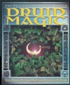 Druid Magic: The Practice of Celtic Wisdom - Maya Magee Sutton