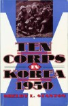 Ten Corps in Korea - Shelby L. Stanton