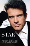 Star: How Warren Beatty Seduced America - Peter Biskind