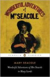 The Wonderful Adventues of Mrs Seacole in Many Lands - Mary Seacole,  Noted by Sara Salih