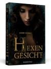 Hexengesicht - Heike Schulz