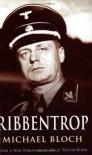 Ribbentrop - Michael Bloch, Hugh Trevor-Roper