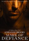 Mark of Defiance - Adrianne Brooks