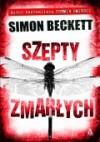 Szepty Zmarłych - Simon Beckett