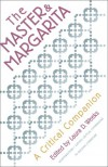 The Master and Margarita: A Critical Companion (AATSEEL) - Laura Weeks