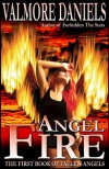 Angel Fire  - Valmore Daniels